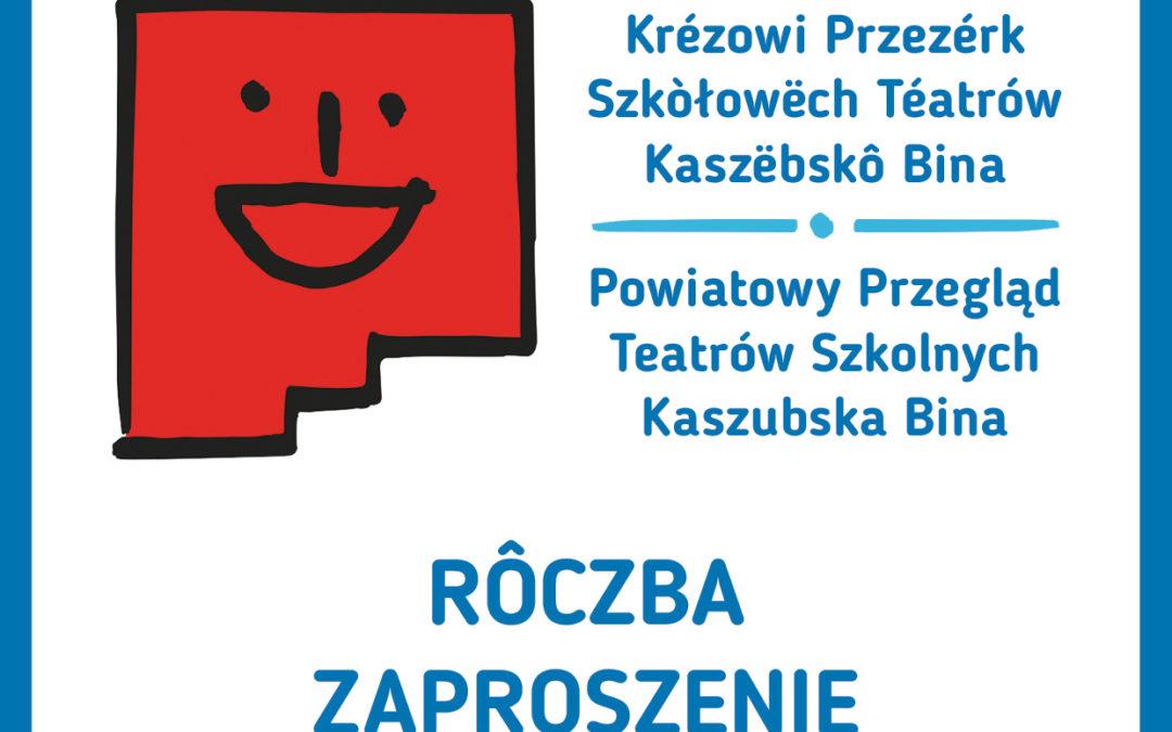 """XIX Powiatowy Przegląd Teatrów Szkolnych  """"Kaszëbskô Bina""""- Tuchlino 2018 r. o """"Złotą Maskę"""""""