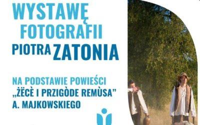 Wystawa fotografii Piotra Zatonia