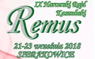 IX Harcerski Rajd Kaszubski Remus