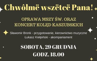 Chwôlmë wszëtcë Pana! – koncert kolęd uczestników Klubów Nestor