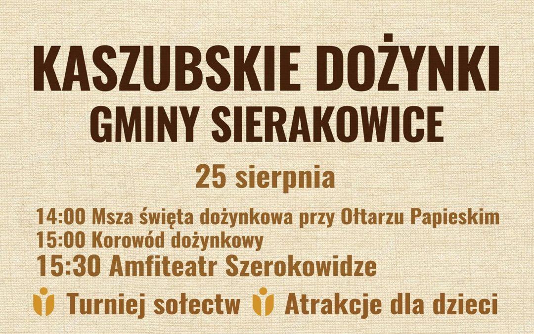 Kaszubskie Dożynki Gminy Sierakowice 2019