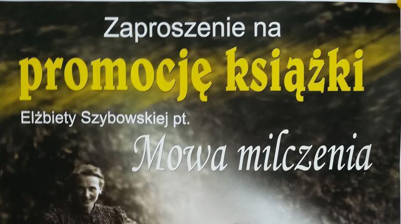 """Promocja książki """"Mowa milczenia"""" – zaproszenie !"""