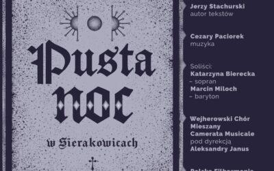 Pusta noc w Sierakowicach.