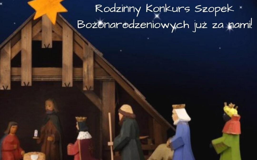 Rodzinny Konkurs Szopek Bożonarodzeniowych za nami!